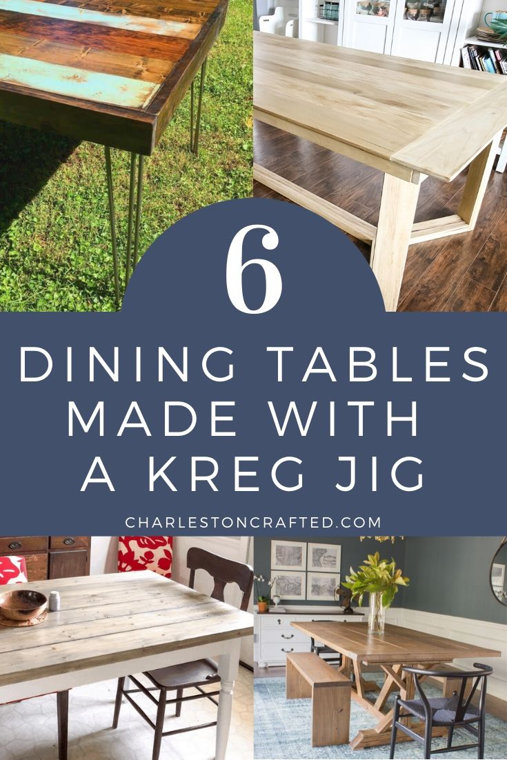 6 dining tables made with a kreg jig pocket hole jig