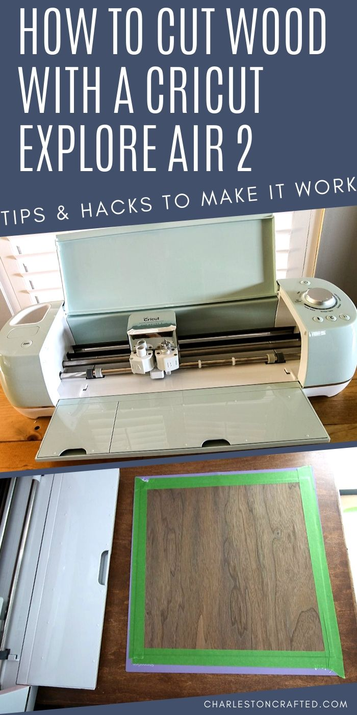 How to cut wood with a cricut explore air 2 machines