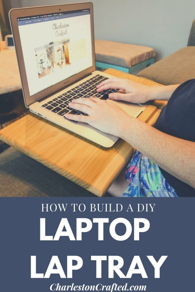 how to build a diy lap top lap tray