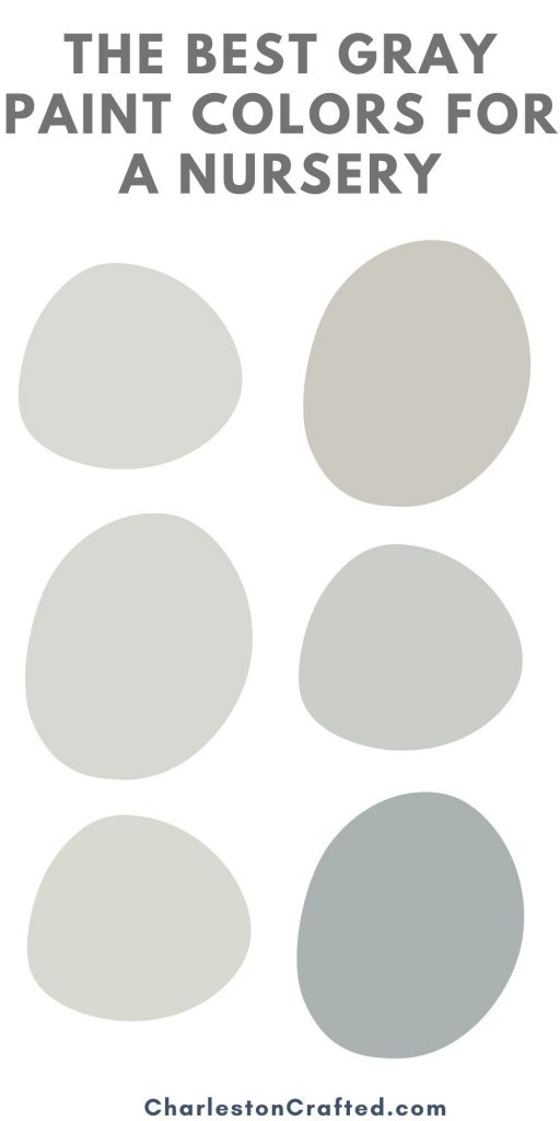 the best gray paint colors for a nursery