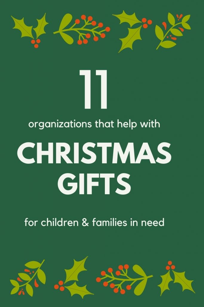11 organizations that help with christmas gifts for children and families in need
