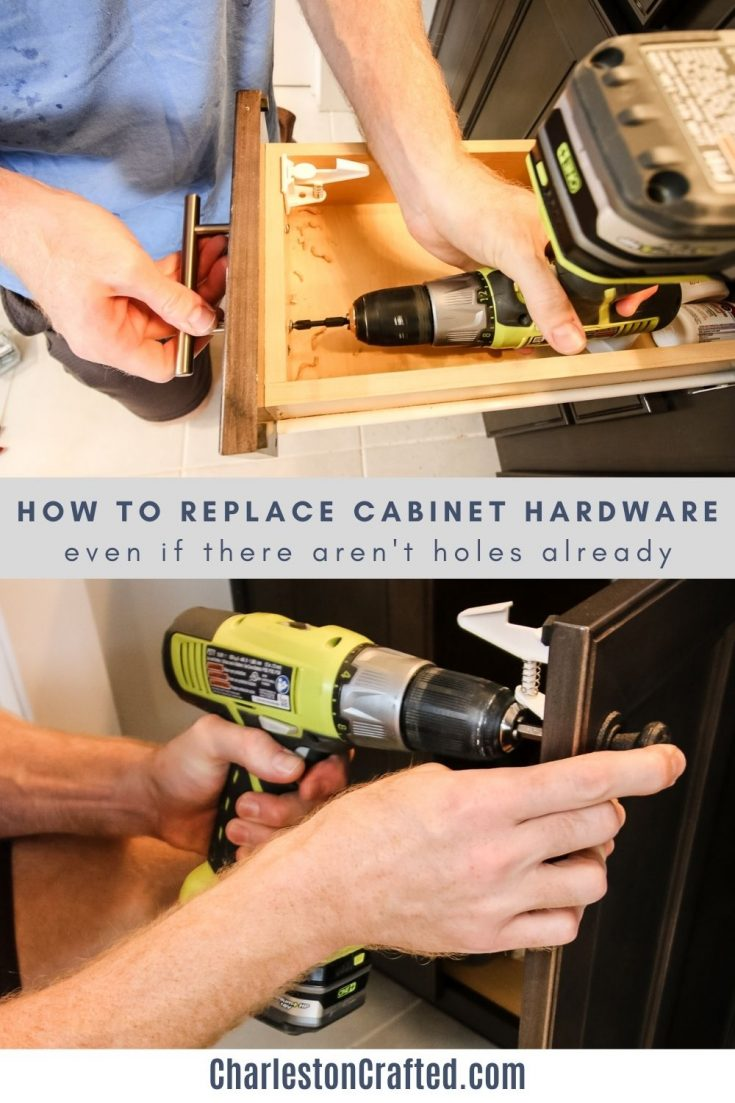 how to replace cabinet hardware even if there aren't holes already