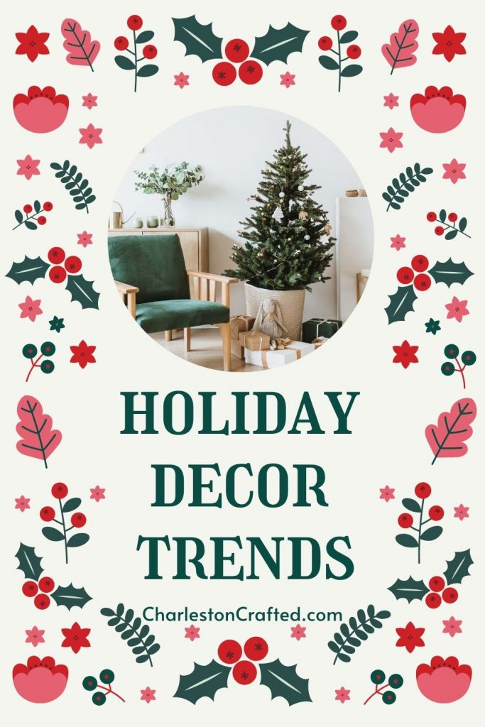 Holiday Decor Trends 2020