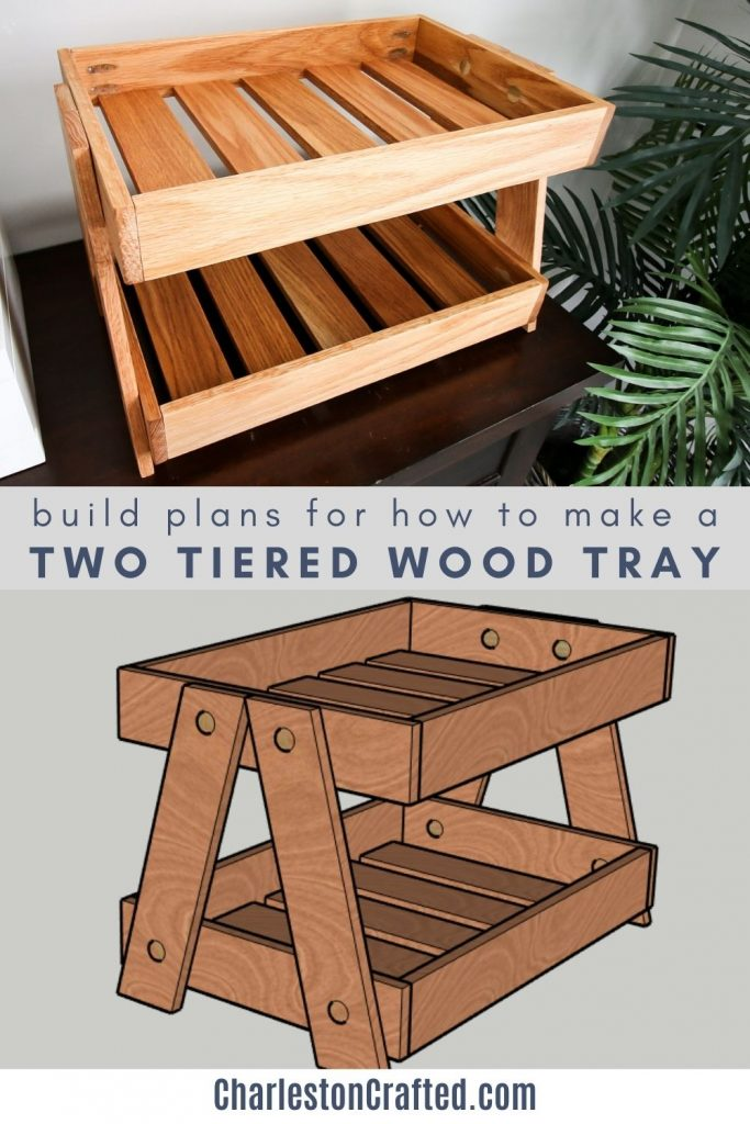 build plans for how to make a two tiered wood tray