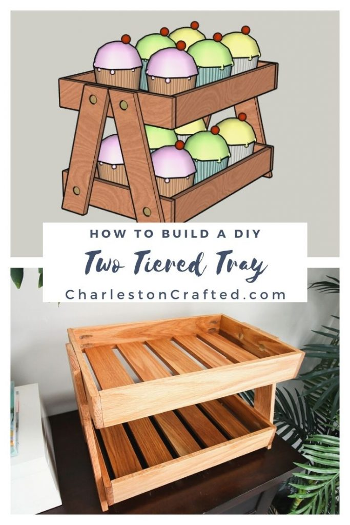 how to build a DIY two tiered tray
