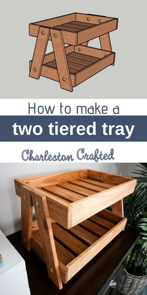how to make a two tiered tray