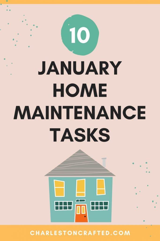 10 january home maintenance tasks