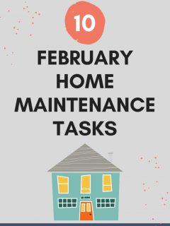 10 february home maintenance tasks
