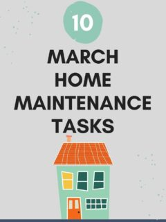 10 march home maintenance tasks