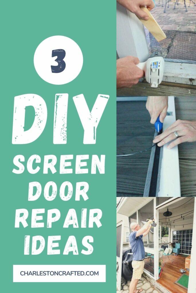 3 screen door repair ideas
