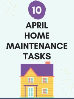 10 April home maintenance tasks