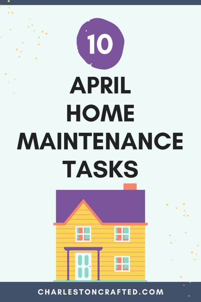 10 April home maintenance tasks