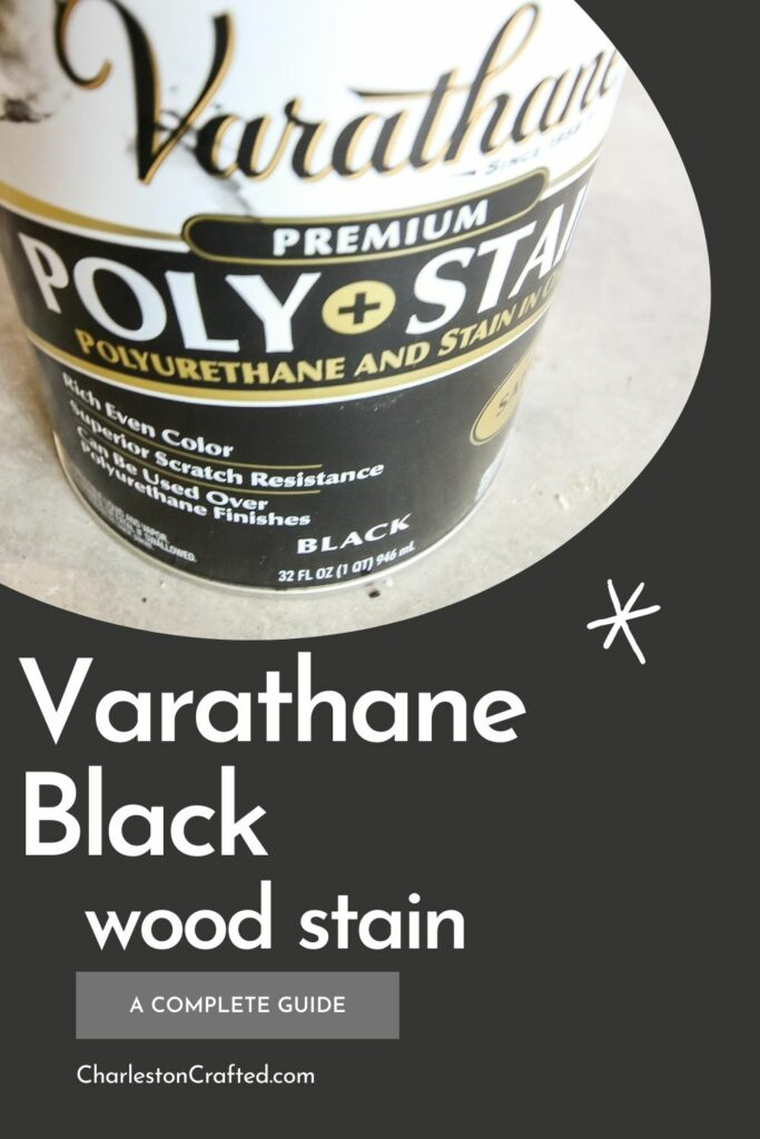 Varathane Black wood stain a complete guide