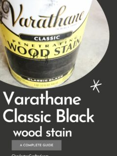 Varathane Classic Black wood stain a complete guide