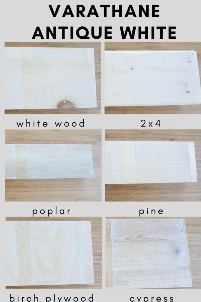 Varathane antique white on different types of wood