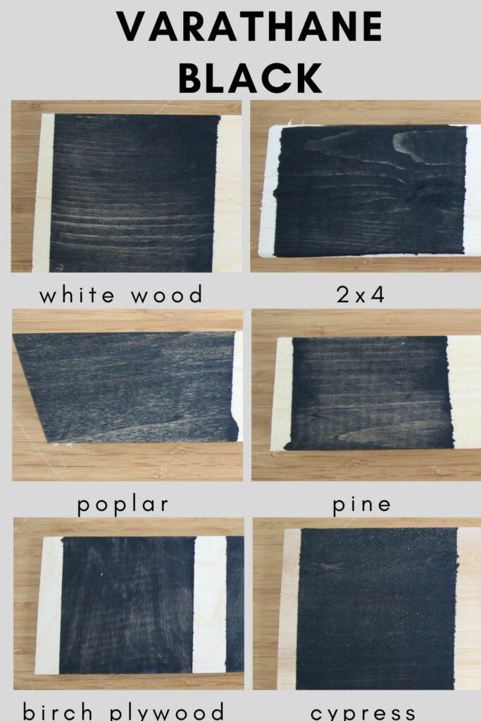 Varathane black on different types of wood