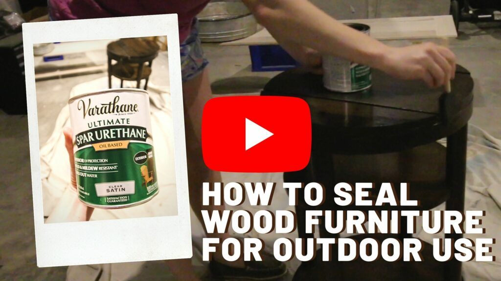 how to seal wood furniture for outdoor use YouTube Thumbnail blog