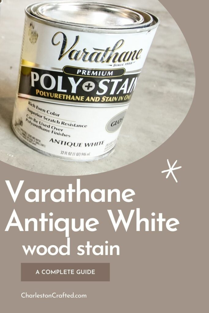 varathane antique white wood stain a complete guide