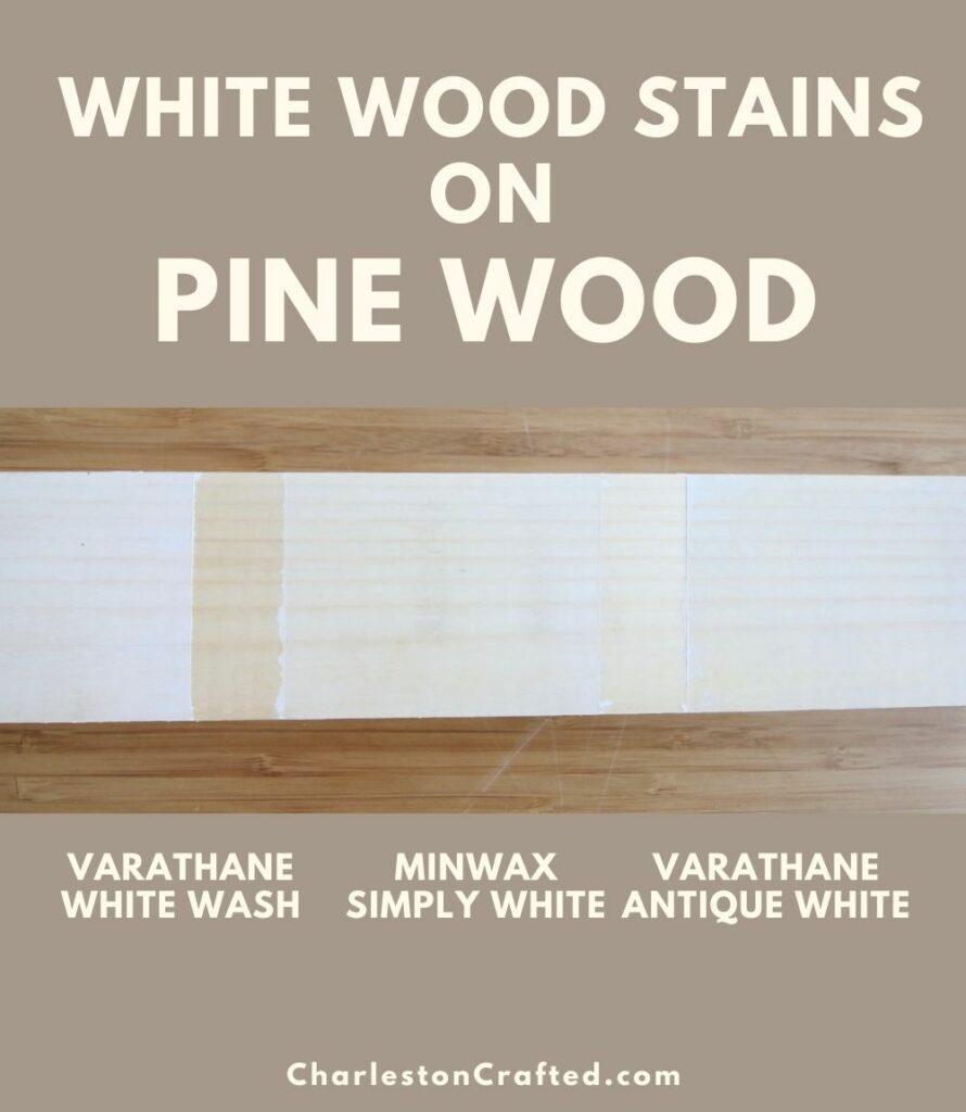 3 white wood stain pine pin