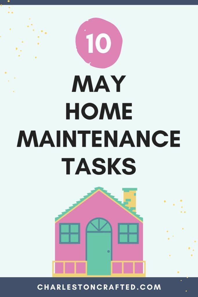 10 May home maintenance tasks