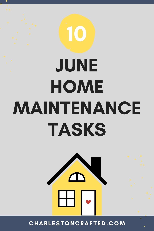 10 june home maintenance tasks