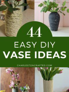 44 easy diy vase ideas