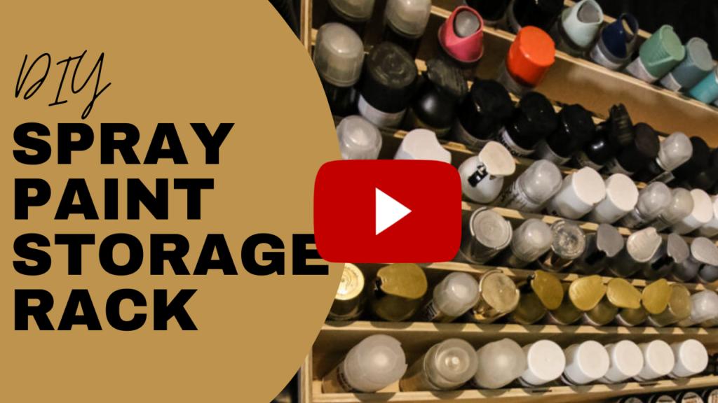 Spray Paint Storage Rack YouTube link