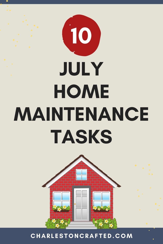 10 july home maintenance tasks