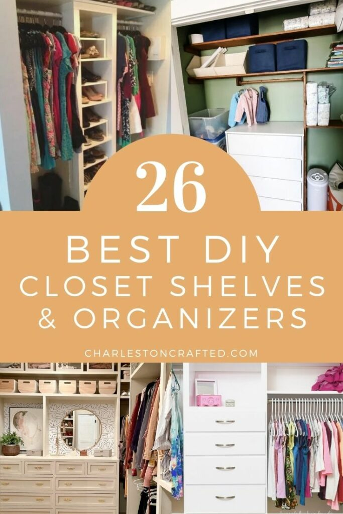 26 best diy closet shelves and organizers