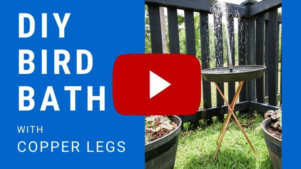 DIY bird bath with copper legs YouTube Thumbnail