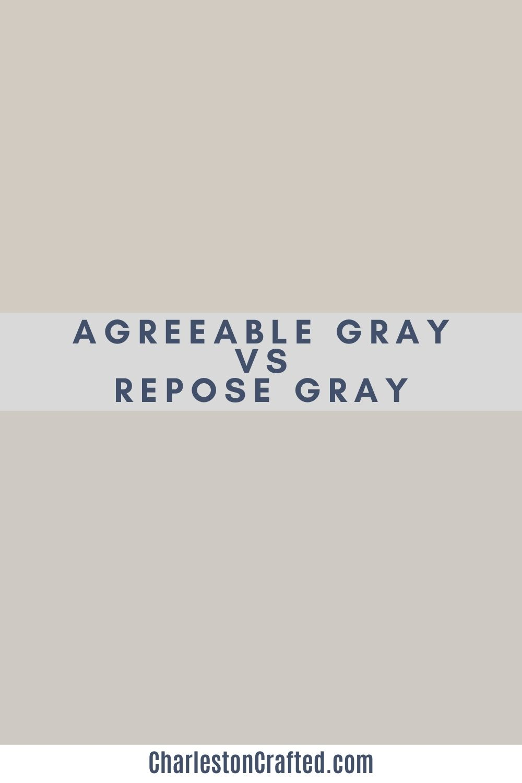 Sherwin Williams Agreeable Gray vs Repose Gray