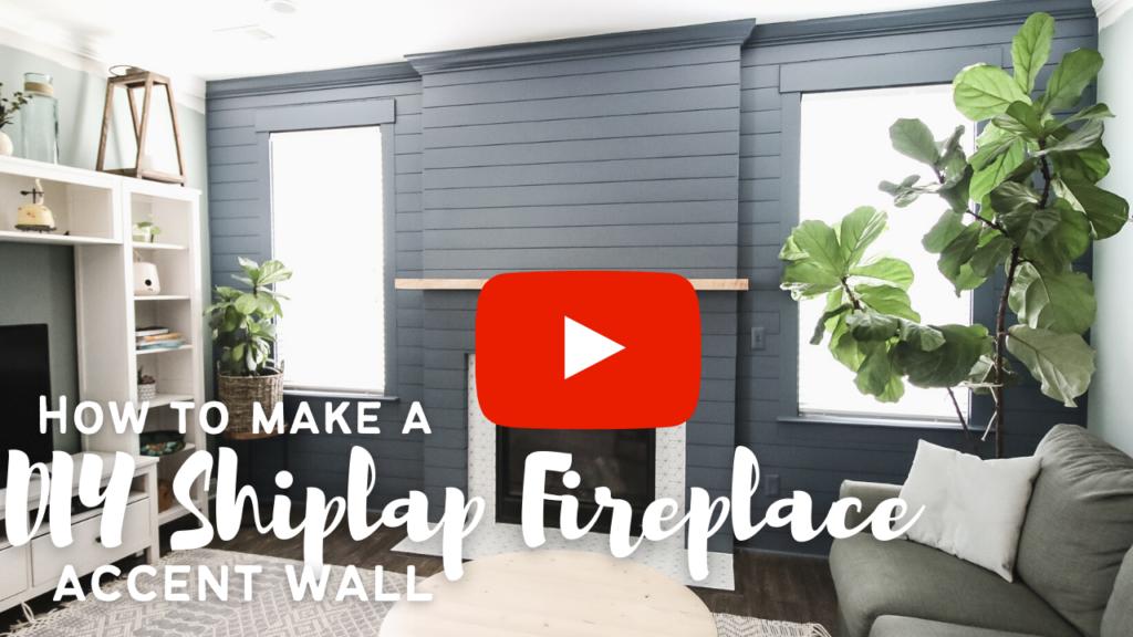 Link to DIY shiplap fireplace video