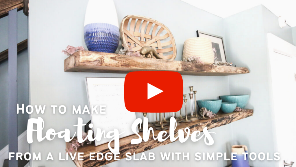 Link to youtube video for creating live edge floating shelves