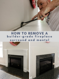 How to remove builder grade fireplace surround and mantel - Charleston Crafted